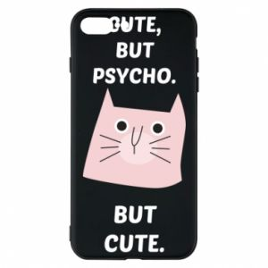 iPhone 7 Plus case Cute but psycho but cute