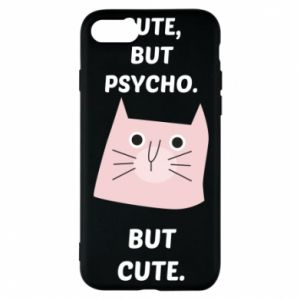 iPhone 8 Case Cute but psycho but cute