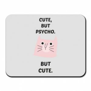 Mouse pad Cute but psycho but cute