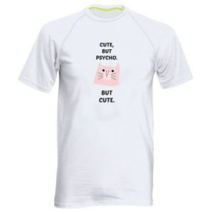 Men's sports t-shirt Cute but psycho but cute