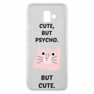 Samsung J6 Plus 2018 Case Cute but psycho but cute