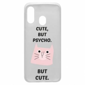 Samsung A40 Case Cute but psycho but cute