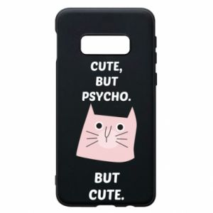 Samsung S10e Case Cute but psycho but cute