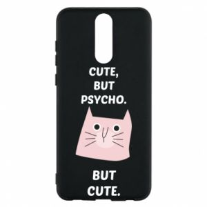 Huawei Mate 10 Lite Case Cute but psycho but cute