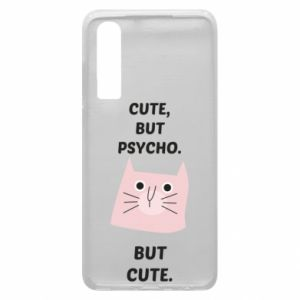 Huawei P30 Case Cute but psycho but cute