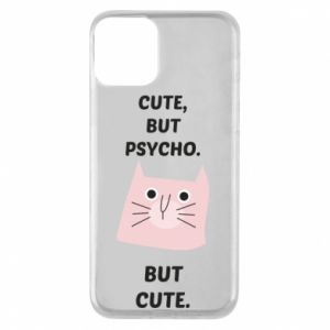 iPhone 11 Case Cute but psycho but cute