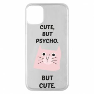 iPhone 11 Pro Case Cute but psycho but cute