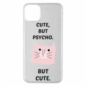 iPhone 11 Pro Max Case Cute but psycho but cute