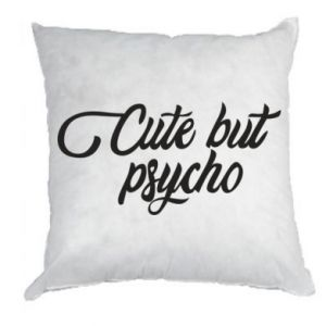 Poduszka Cute but psycho