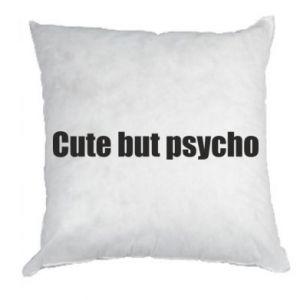 Poduszka Napis: cute but psycho