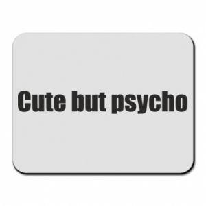 Podkładka pod mysz Napis: cute but psycho