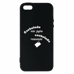 Phone case for iPhone 5/5S/SE Chocolate does not ask chocolate understands - PrintSalon