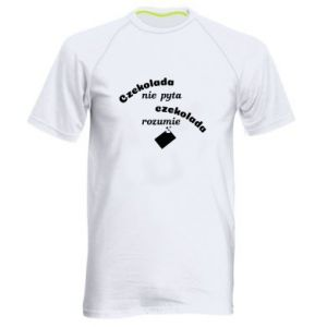 Men's sports t-shirt Chocolate does not ask chocolate understands - PrintSalon
