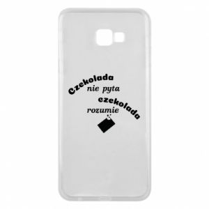 Phone case for Samsung J4 Plus 2018 Chocolate does not ask chocolate understands - PrintSalon