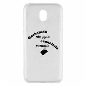 Phone case for Samsung J5 2017 Chocolate does not ask chocolate understands - PrintSalon