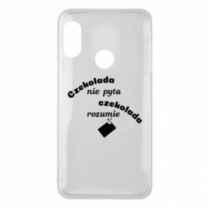 Phone case for Mi A2 Lite Chocolate does not ask chocolate understands - PrintSalon
