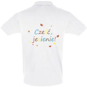 Koszulka Polo Cześć, jesienie!