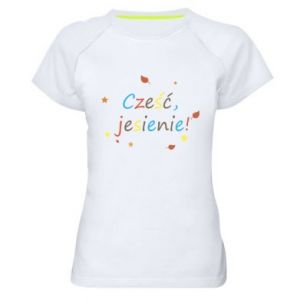 Women's sports t-shirt Hello, Autumn!