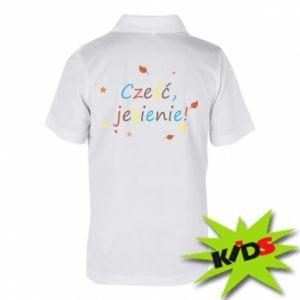 Dziecięca koszulka polo Cześć, jesienie!