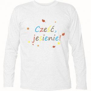 Koszulka z długim rękawem Cześć, jesienie!
