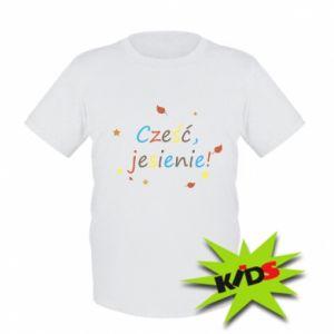 Kids T-shirt Hello, Autumn!