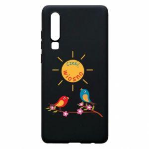 Etui na Huawei P30 Cześć, wiosno!