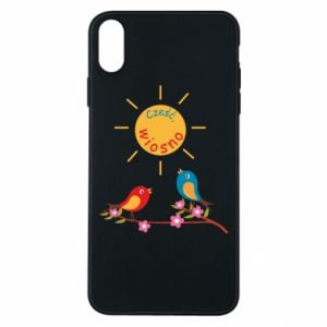 iPhone Xs Max Case Hi, spring!