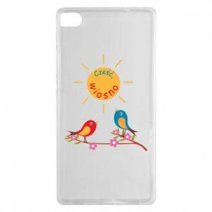 Huawei P8 Case Hi, spring!