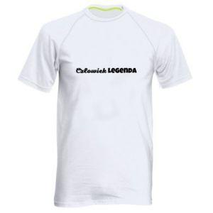Męska koszulka sportowa Człowiek legenda