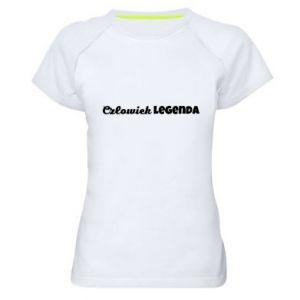 Damska koszulka sportowa Człowiek legenda