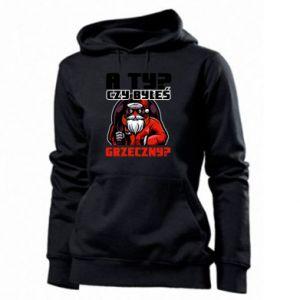 Women's hoodies HAVE YOU BEEN GOOD?