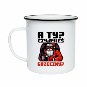 Enameled mug HAVE YOU BEEN GOOD?