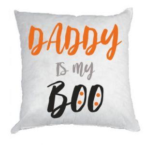 Pillow Daddy is my boo - PrintSalon