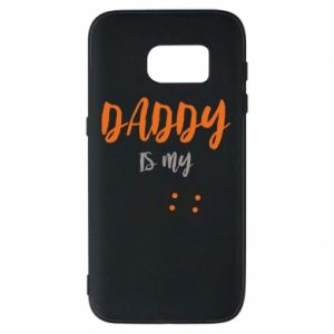 Phone case for Samsung S7 Daddy is my boo - PrintSalon