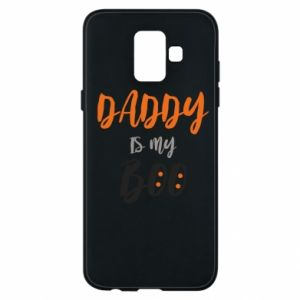 Phone case for Samsung A6 2018 Daddy is my boo - PrintSalon