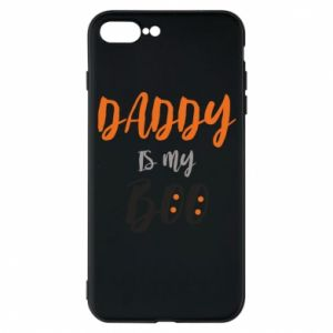 Phone case for iPhone 7 Plus Daddy is my boo - PrintSalon