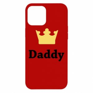 iPhone 12 Pro Max Case Daddy