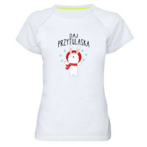 Women's sports t-shirt Give me a hug