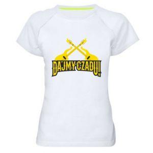 Koszulka sportowa damska Dajmy czadu