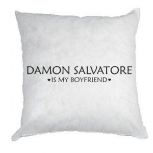 Poduszka Damon Salvatore is my boyfriend