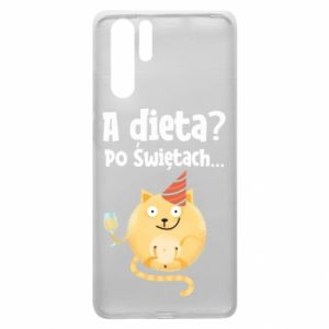 Huawei P30 Pro Case Diet? after Christmas