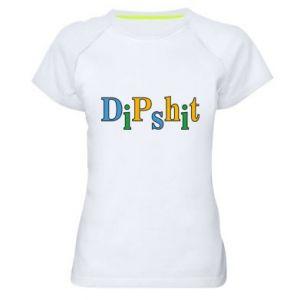 Damska koszulka sportowa Dipshit