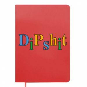 Notes Dipshit