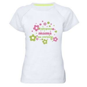Women's sports t-shirt The best mom in the world