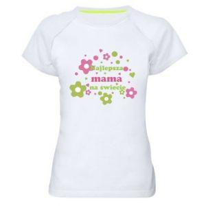 Damska koszulka sportowa Najlepsza mama na świecie