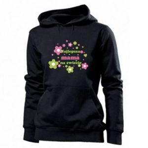 Women's hoodies The best mom in the world