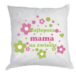 Pillow The best mom in the world