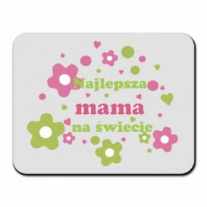 Mouse pad The best mom in the world
