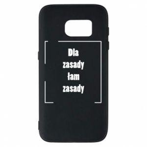 Etui na Samsung S7 Dla zasady łam zasady
