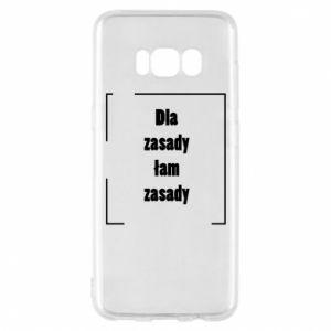 Etui na Samsung S8 Dla zasady łam zasady